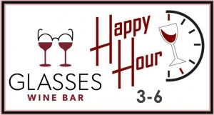 Happy Hour 4-6! @ Glasses Wine Bar