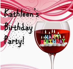 Celebrate Kathleen's Birthday @ Glasses Wine Bar