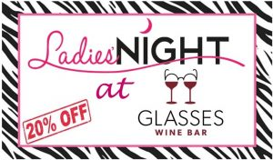 Ladies' Night @ Glasses Wine Bar